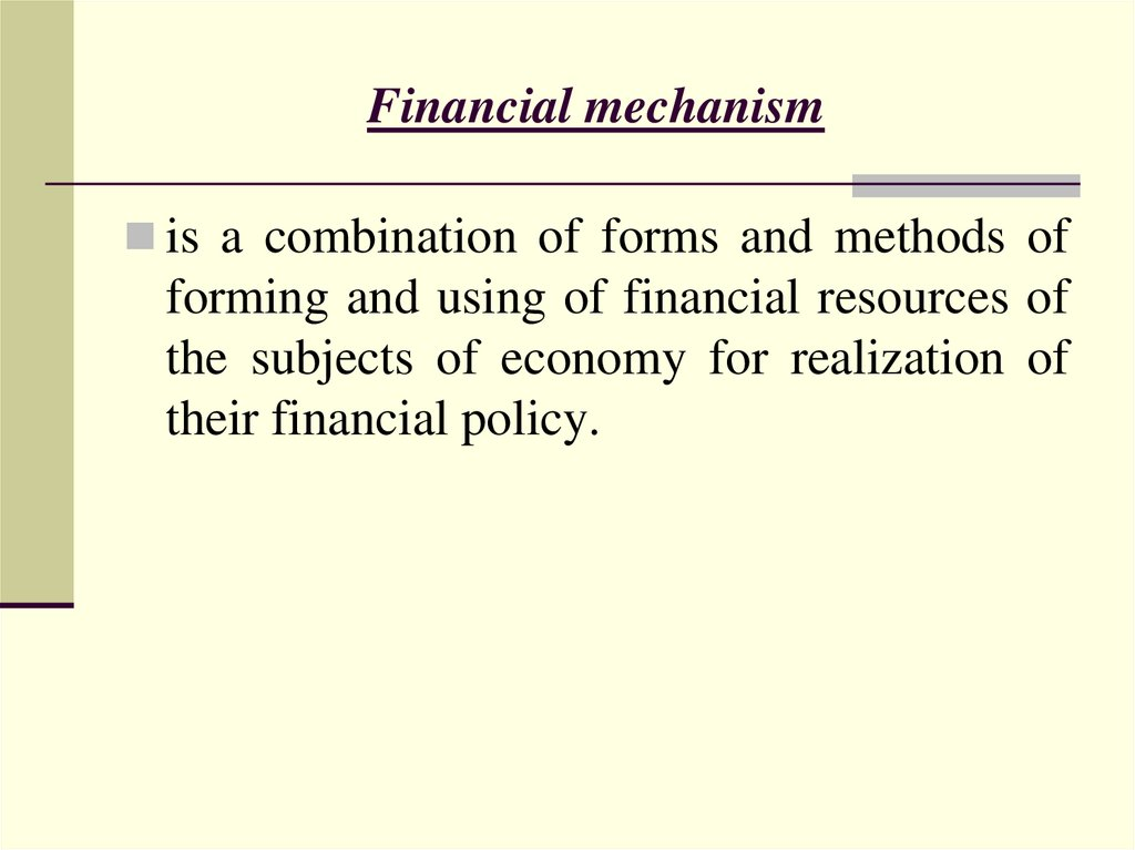 Financial mechanism