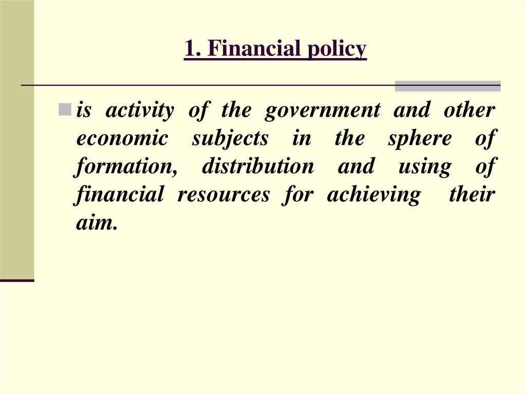 1. Financial policy