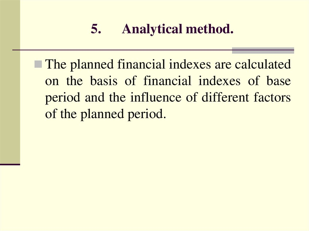 5. Analytical method.