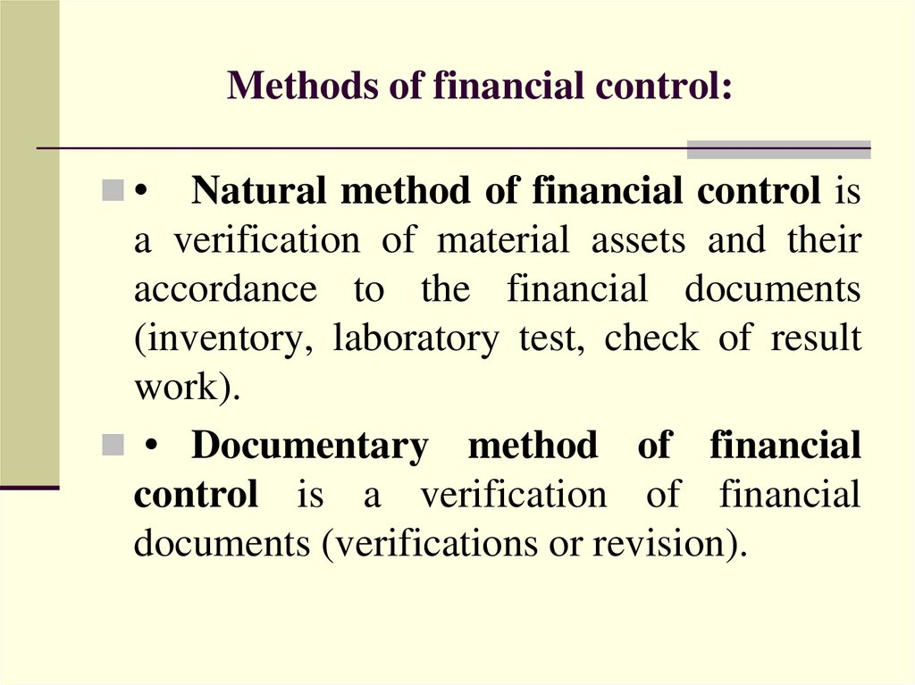 Methods of financial control: