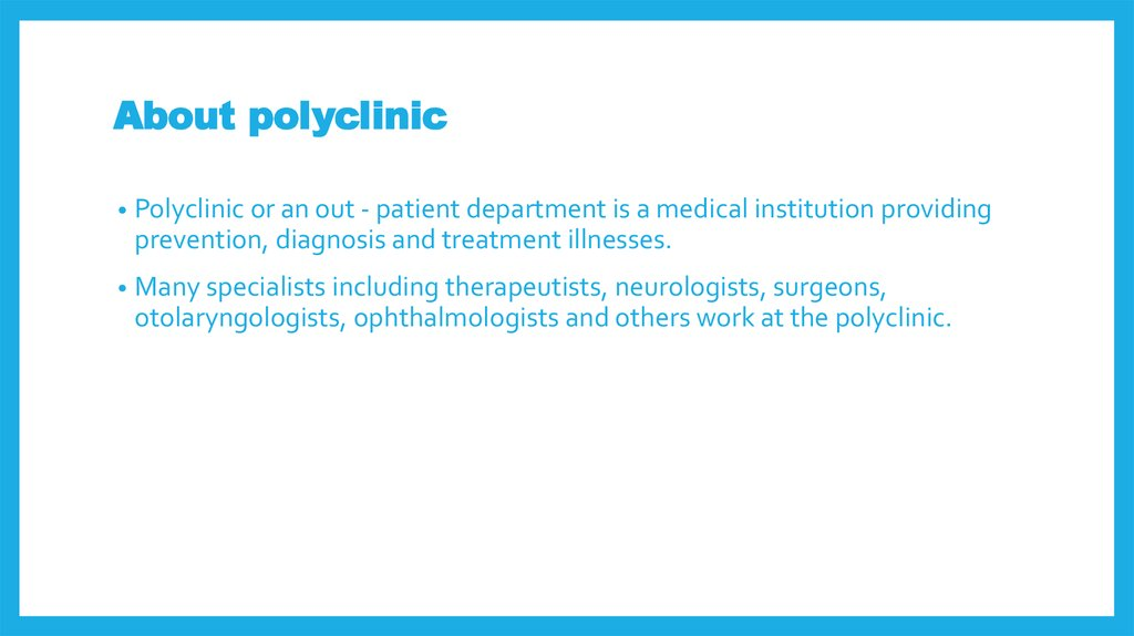 About polyclinic