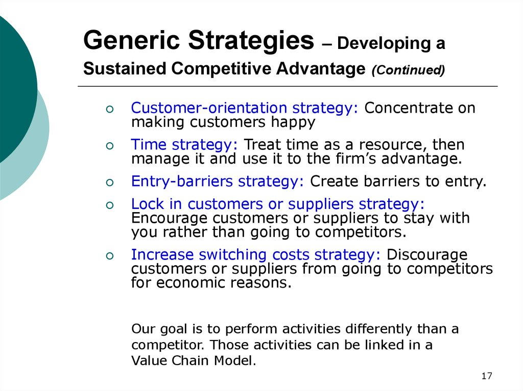 Generic Strategies – Developing a Sustained Competitive Advantage (Continued)