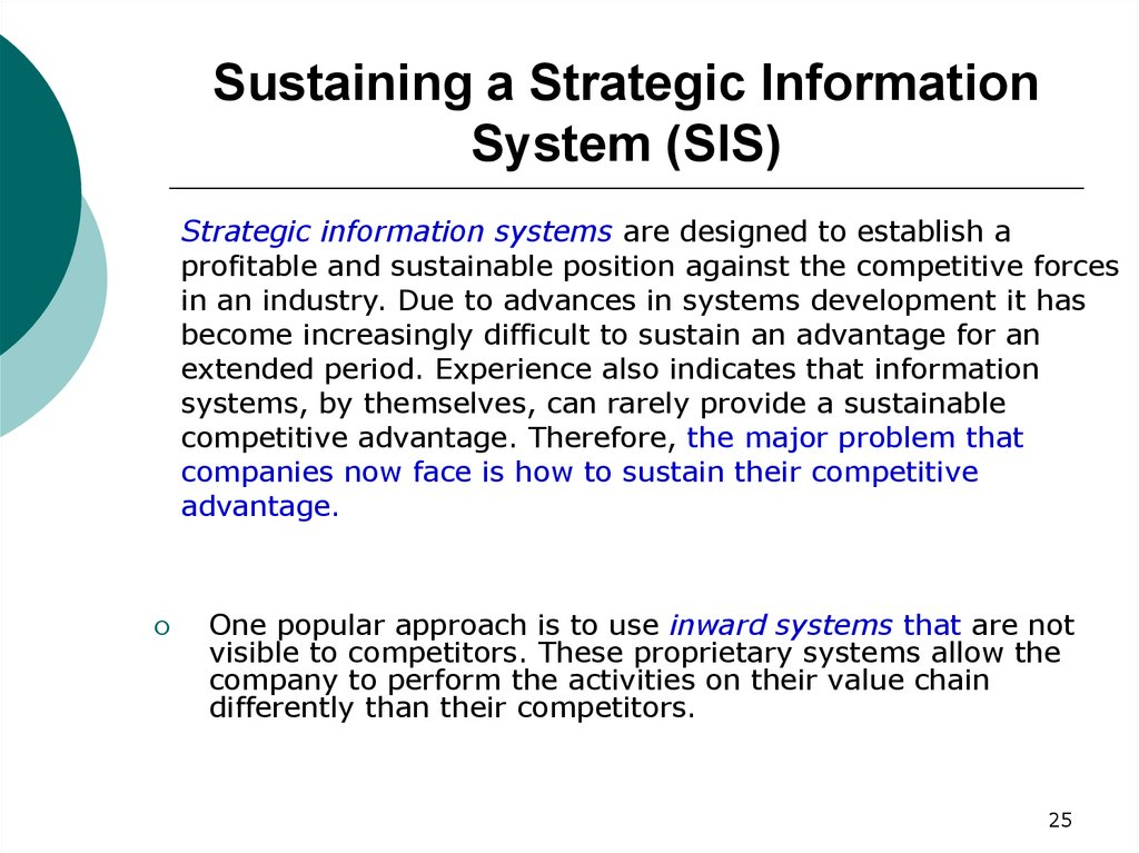 Sustaining a Strategic Information System (SIS)