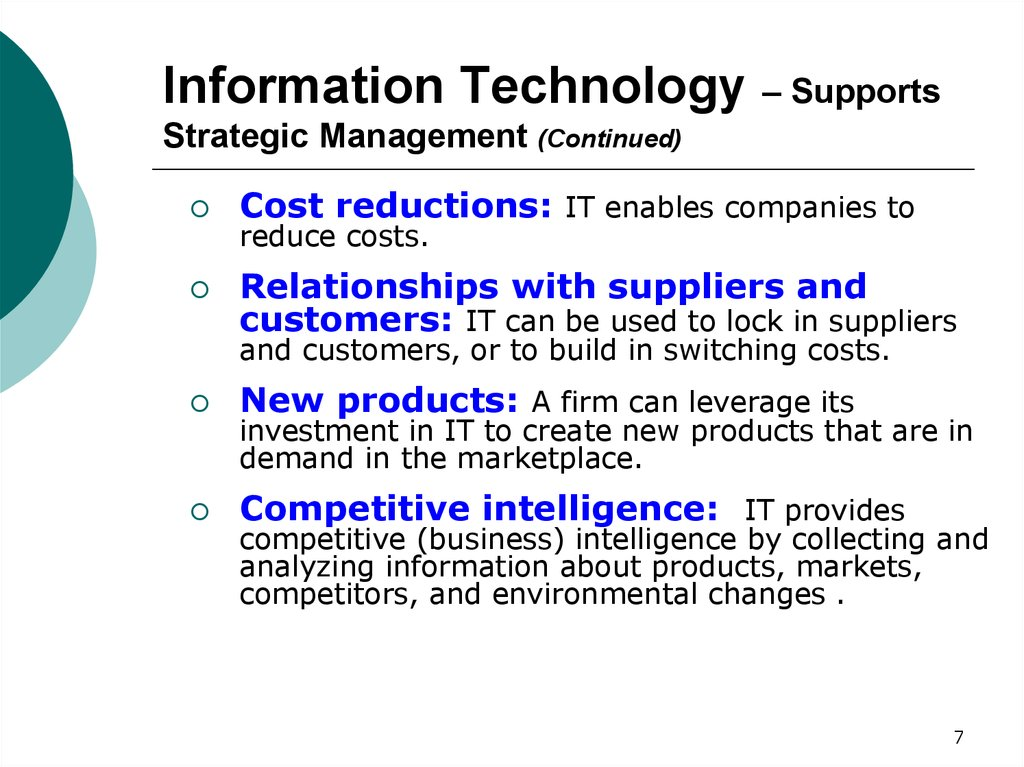Information Technology – Supports Strategic Management (Continued)