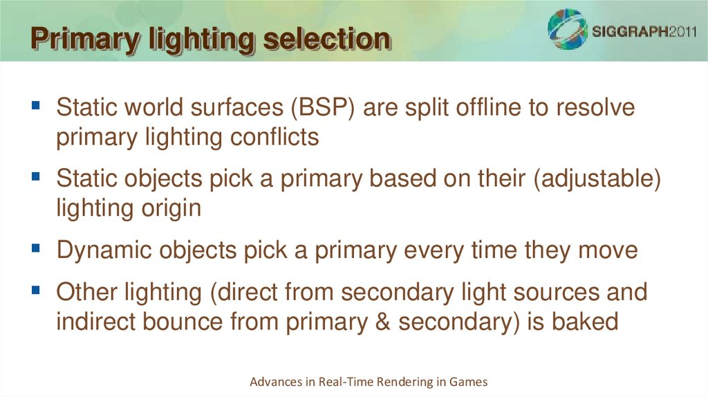 Primary lighting selection