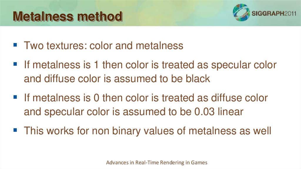 Metalness method