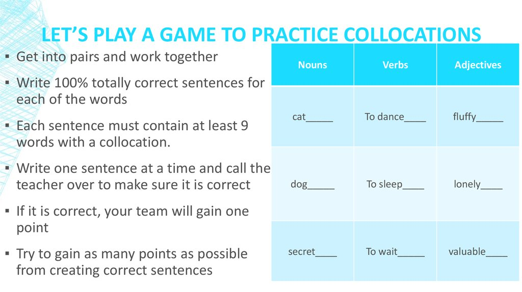 Let's Play a Game to practice Collocations
