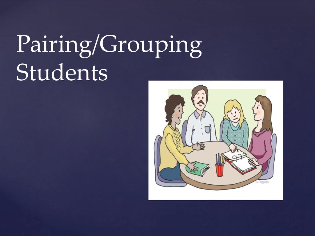 Pairing/Grouping Students