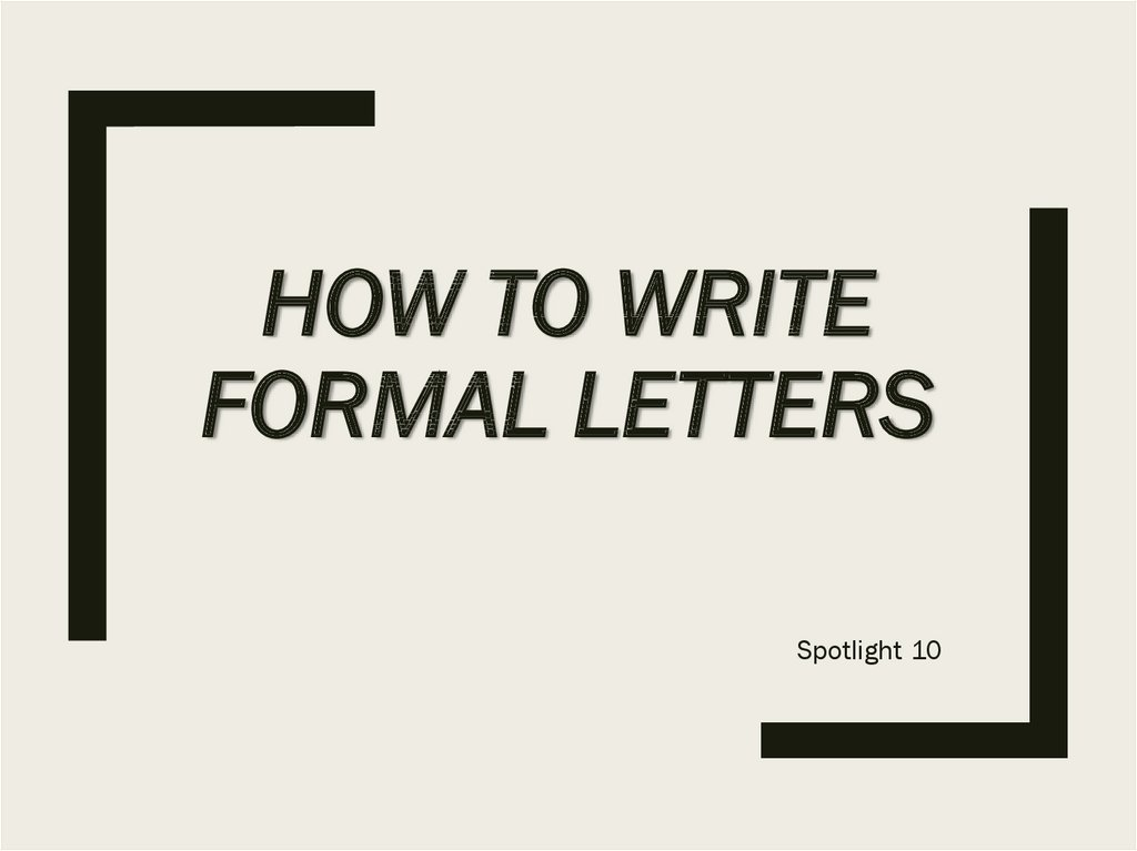 Write A Formal Letter from cf2.ppt-online.org