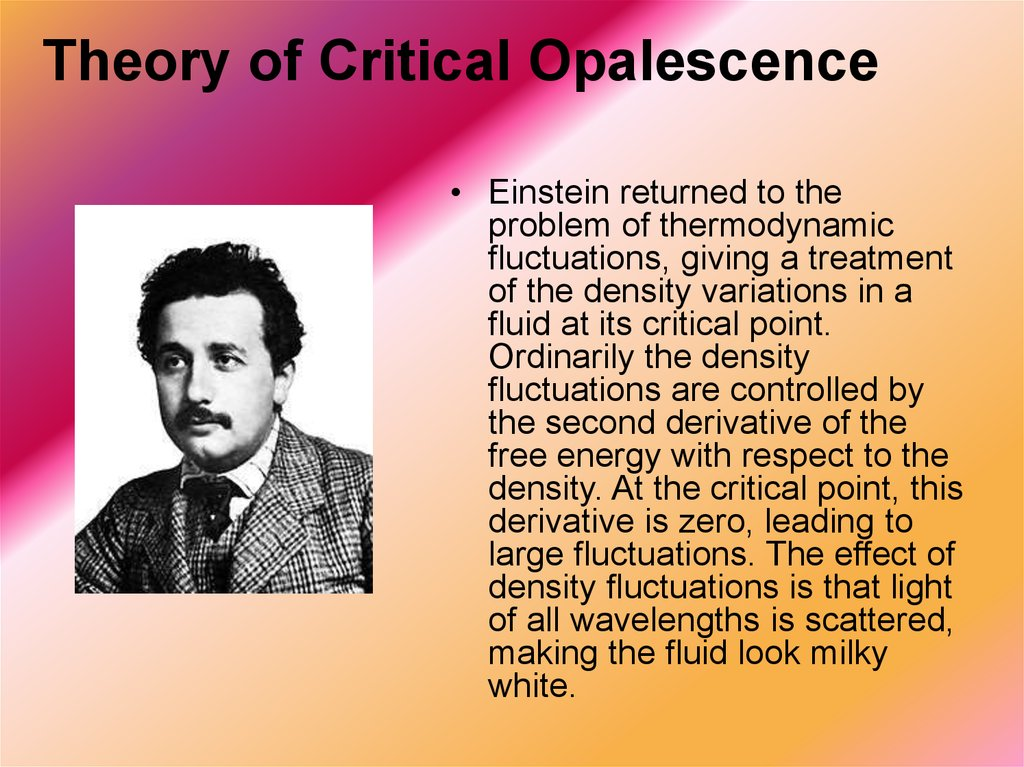 Theory of Critical Opalescence