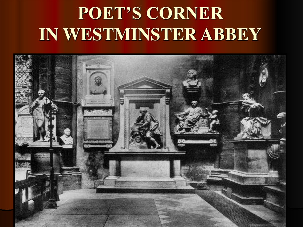 POET'S CORNER IN WESTMINSTER ABBEY