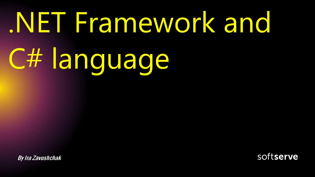 .NET Framework and C# language