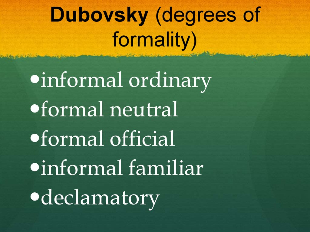 Dubovsky (degrees of formality)