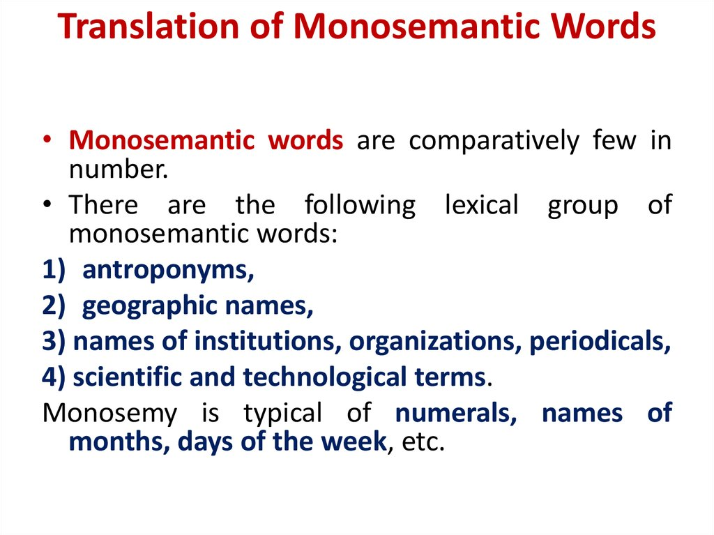 Translation of Monosemantic Words