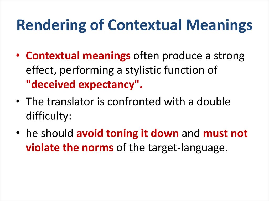 Rendering of Contextual Meanings