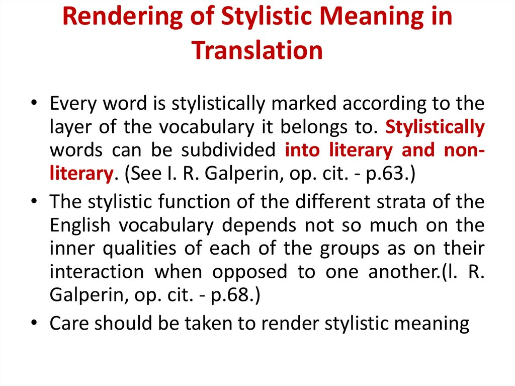 Rendering of Stylistic Meaning in Translation