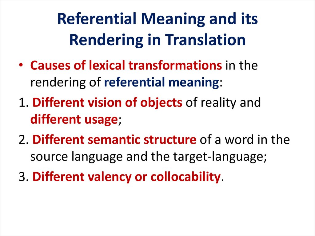 Referential Meaning and its Rendering in Translation