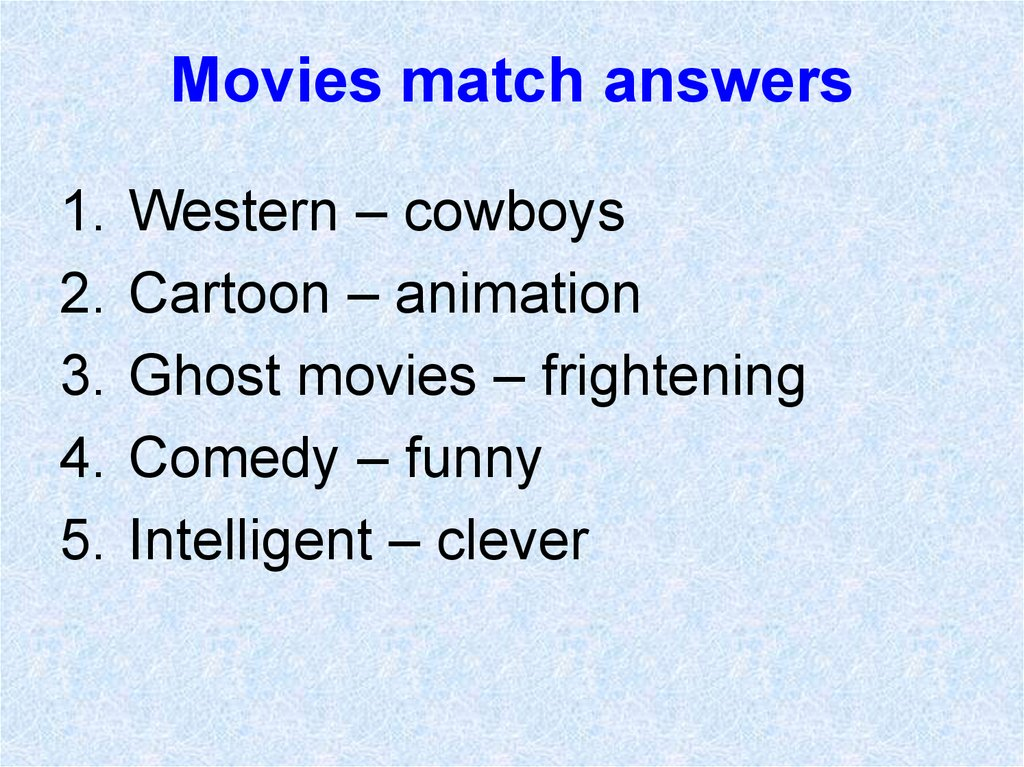 Movies match answers