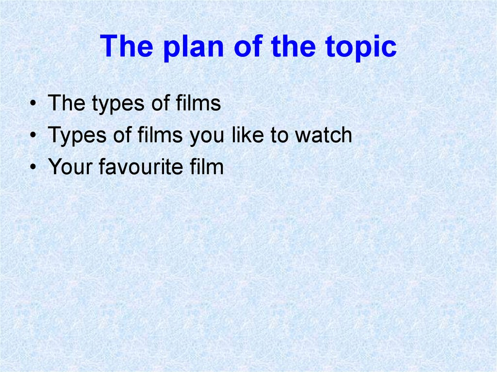 The plan of the topic