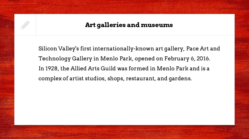 Art galleries and museums