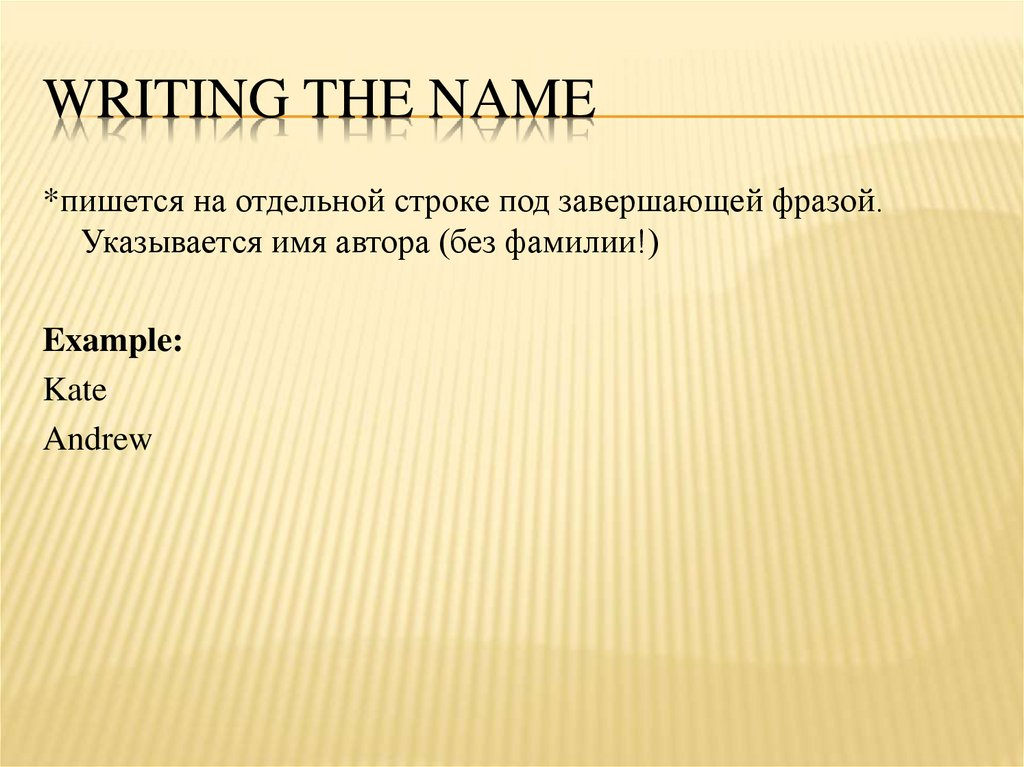 Writing the name