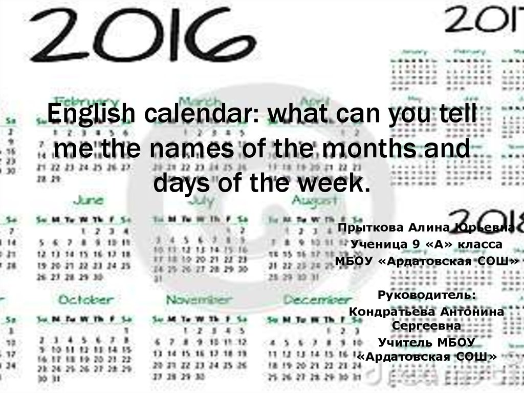 English calendar: what can you tell me the names of the months and days of the week.
