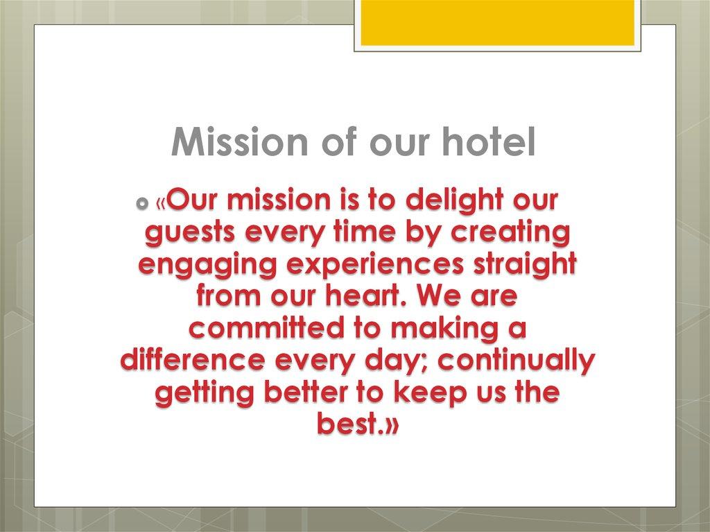 Mission of our hotel