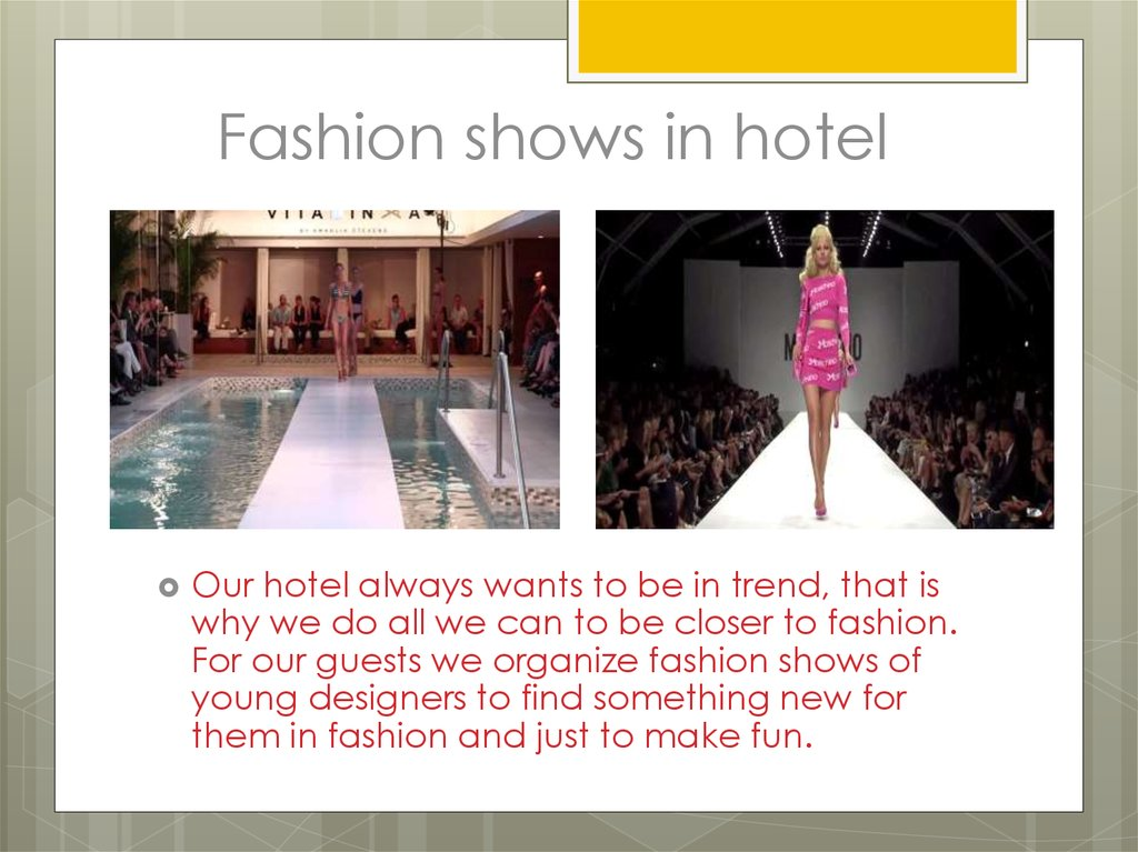Fashion shows in hotel