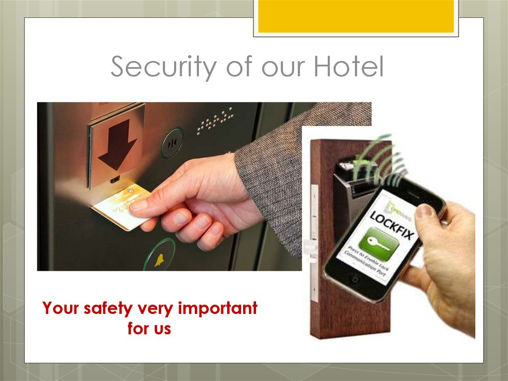 Security of our Hotel