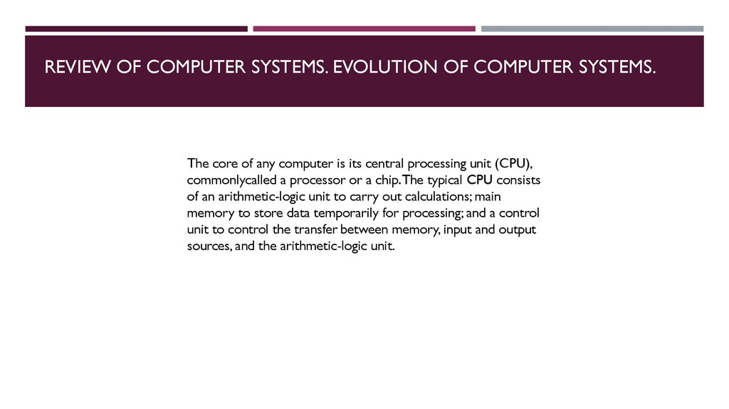 Review of computer systems. Evolution of computer systems.