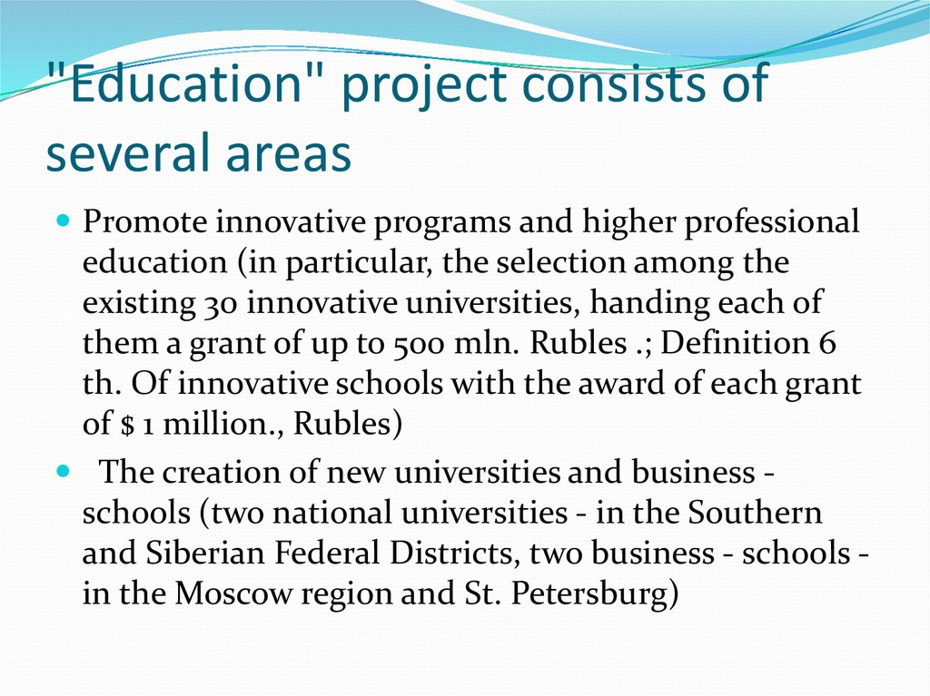 """Education"" project consists of several areas"