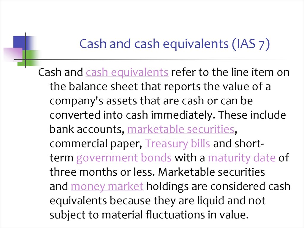 Cash and cash equivalents (IAS 7)