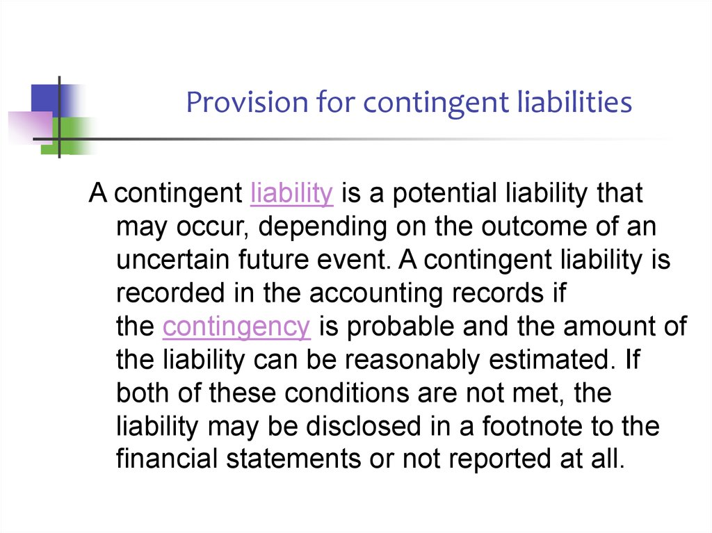 Provision for contingent liabilities