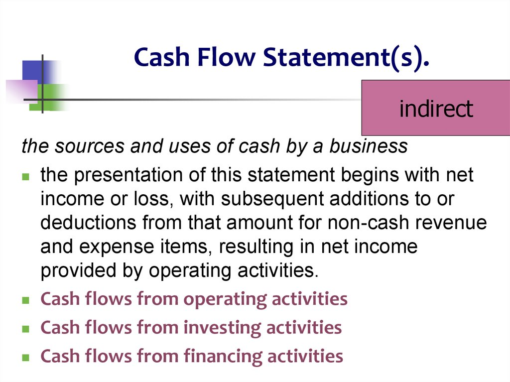Cash Flow Statement(s).