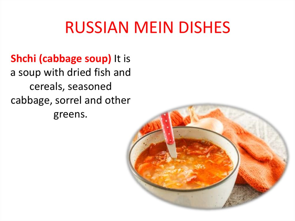 RUSSIAN MEIN DISHES