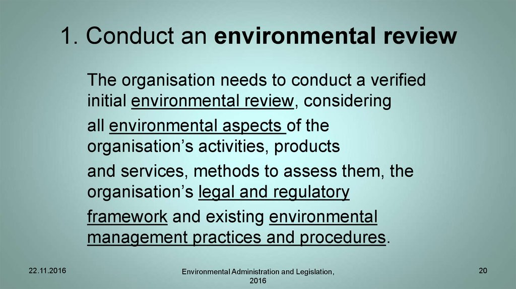 1. Conduct an environmental review