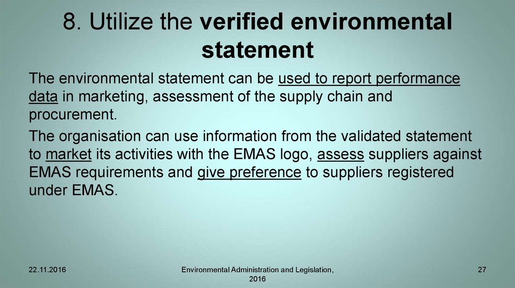 8. Utilize the verified environmental statement