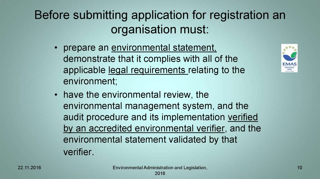 Before submitting application for registration an organisation must: