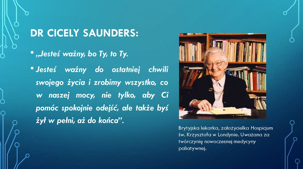 Dr Cicely Saunders: