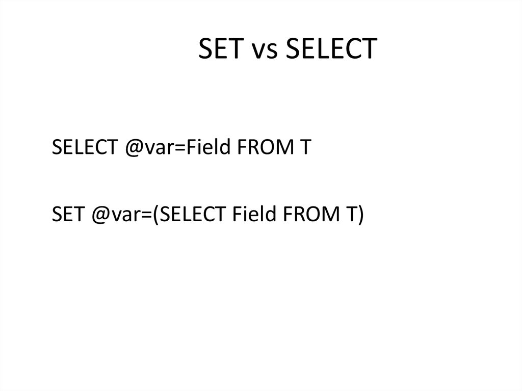 SET vs SELECT