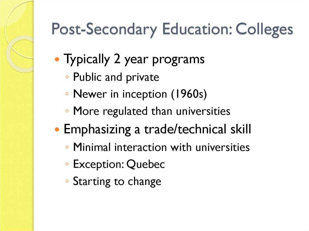 Post-Secondary Education: Colleges