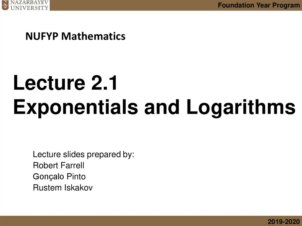 Lecture 2.1 Exponentials and Logarithms