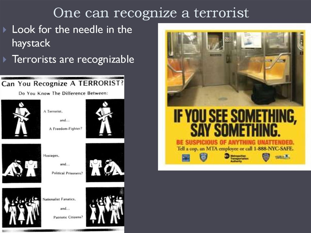 One can recognize a terrorist