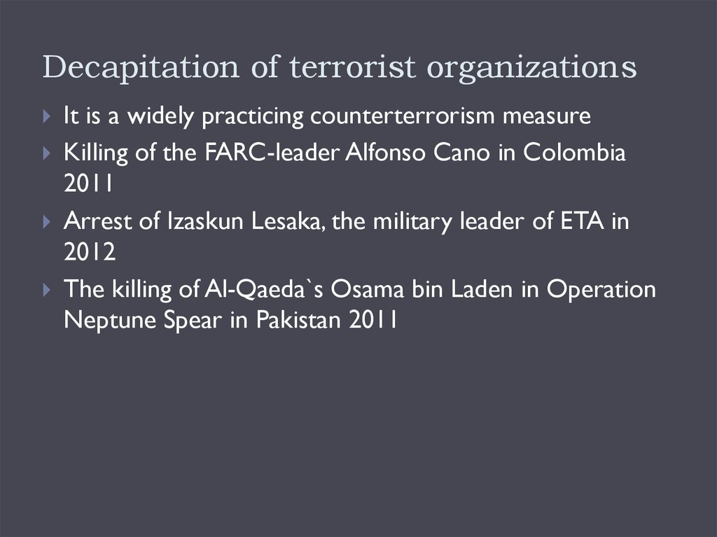 Decapitation of terrorist organizations