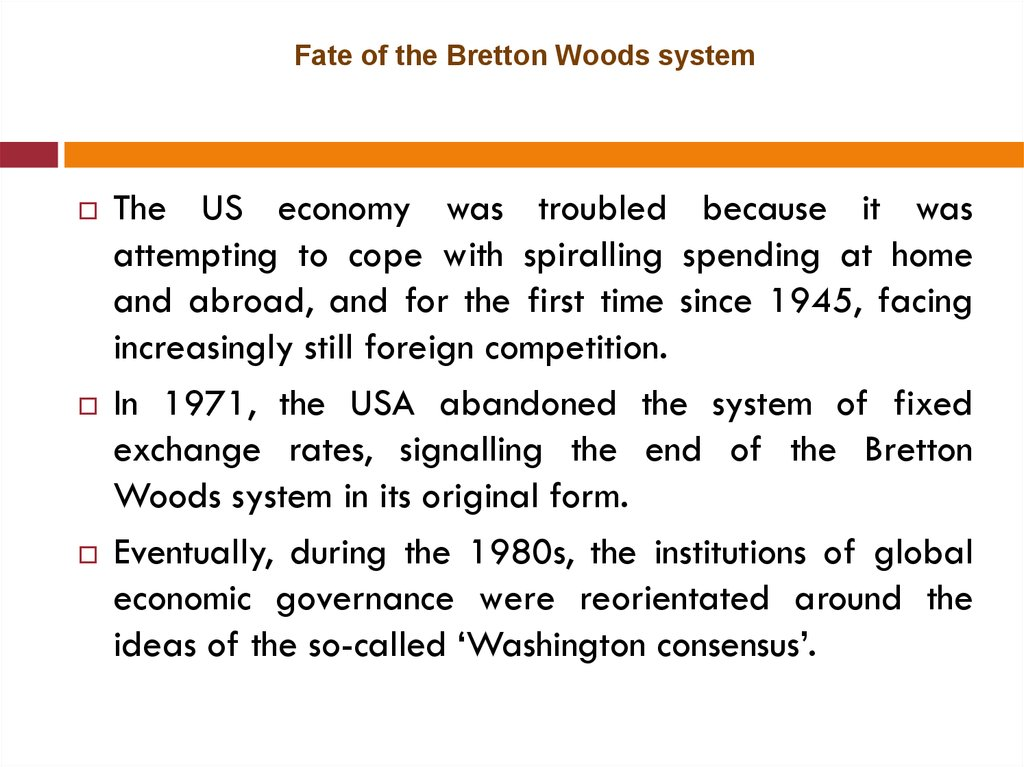 Fate of the Bretton Woods system