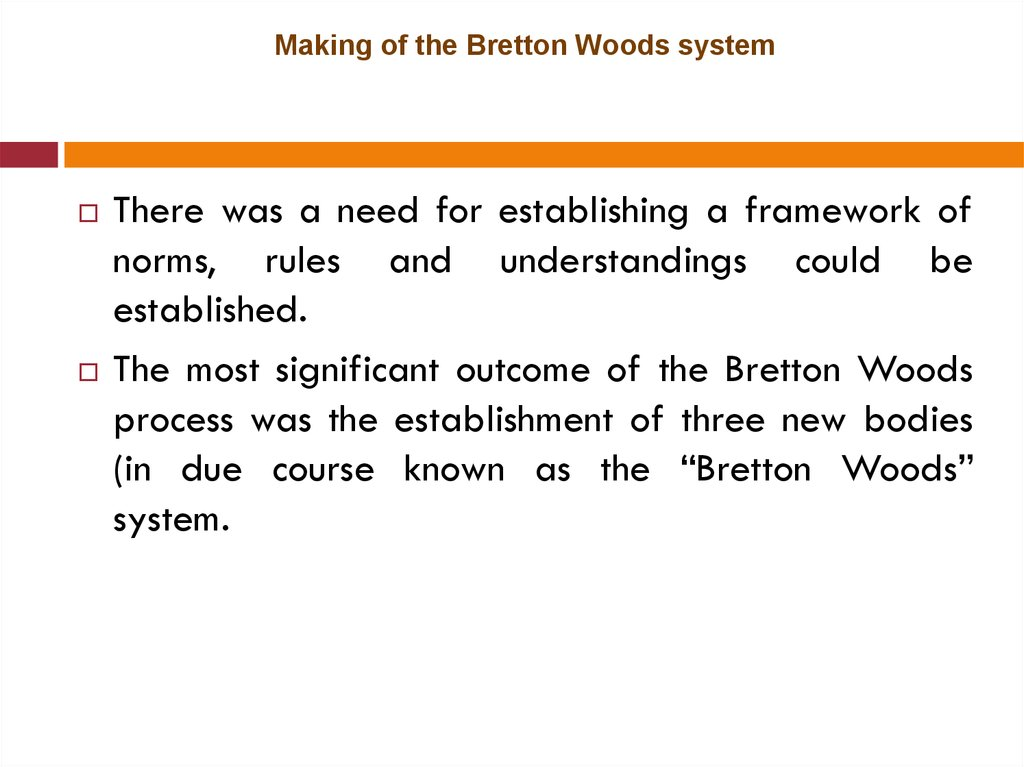 Making of the Bretton Woods system