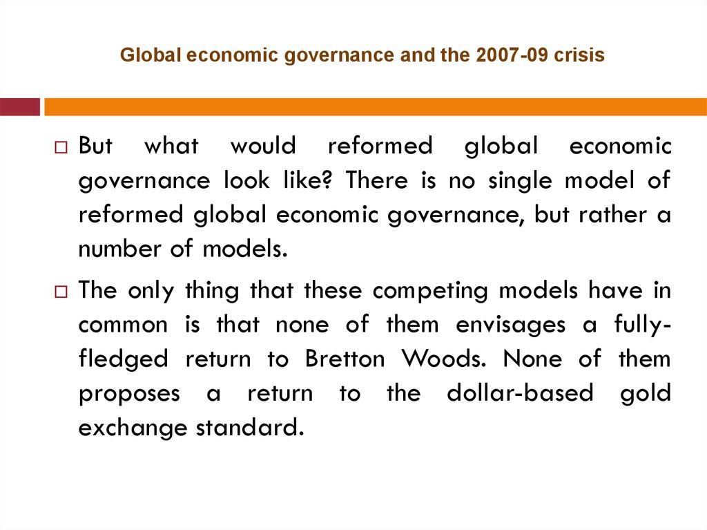 Global economic governance and the 2007-09 crisis
