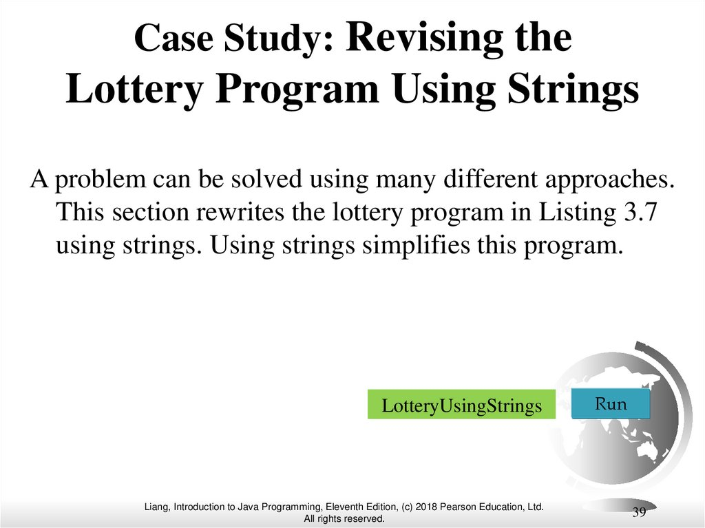 Case Study: Revising the Lottery Program Using Strings