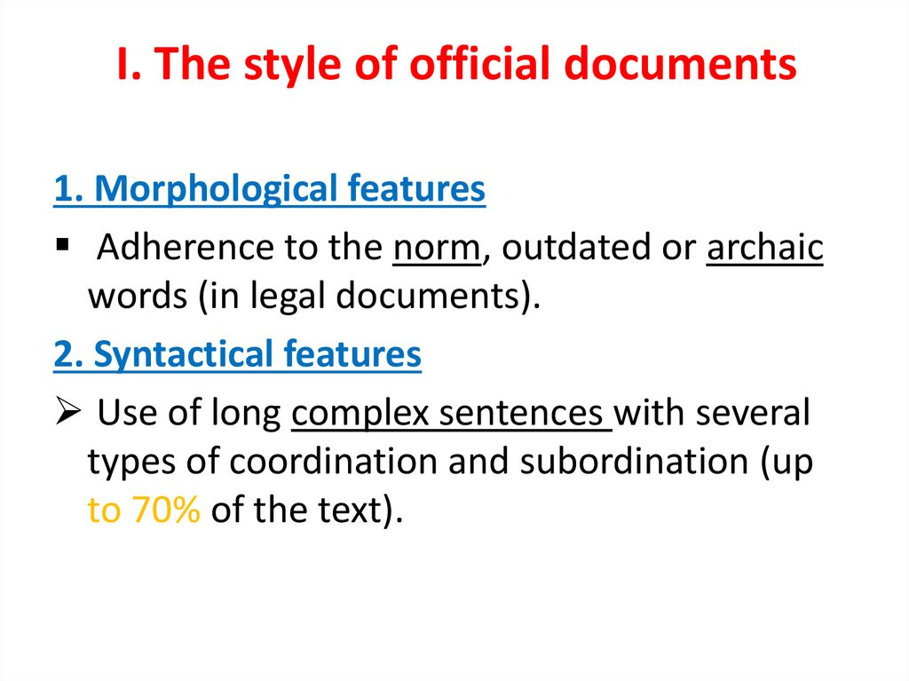 I. The style of official documents