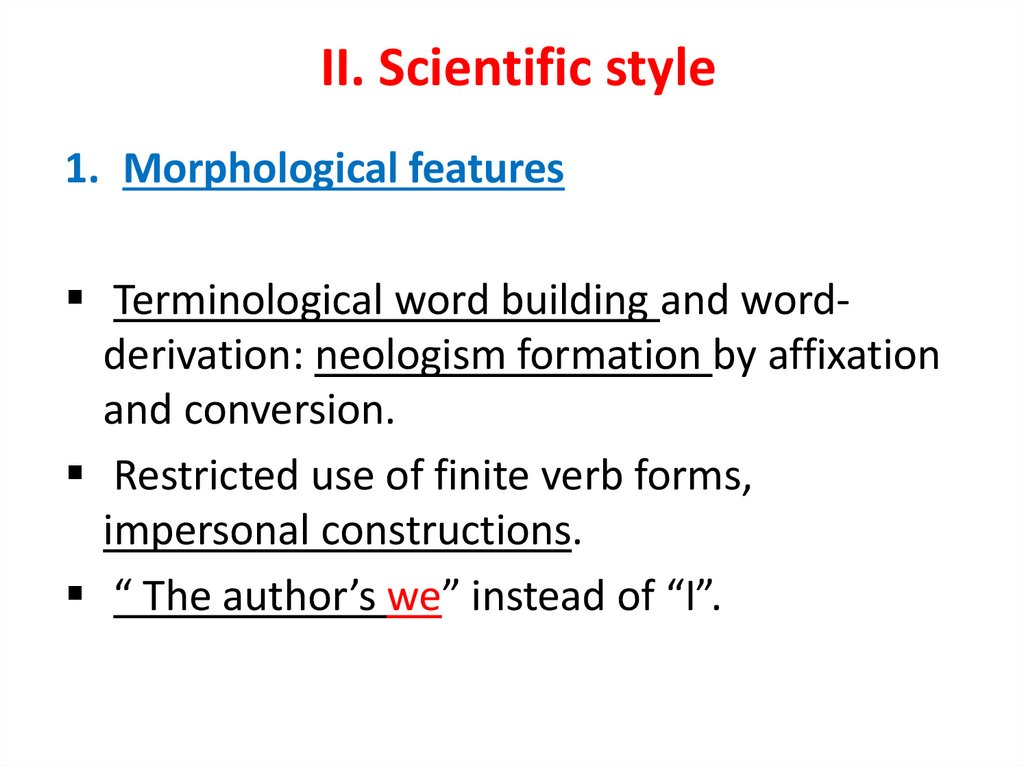 II. Scientific style